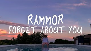 Rammor - Forget About You (Official Lyric Video)