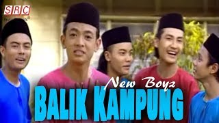 New Boyz - Balik Kampung