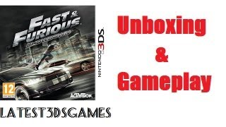 Fast & Furious Showdown Nintendo 3DS Unboxing & Gameplay