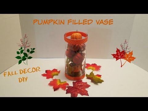PUMKPIN FILLED VASE | FALL DECOR DOLLAR TREE DIY | FALL 2017