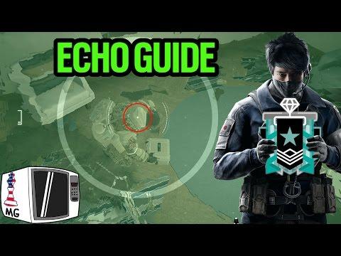 Basic and Advanced Echo Guide - Rainbow Six Siege