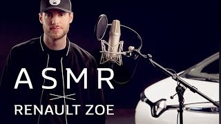 ASMR x RENAULT ZOE   A relaxing electric vehicle experience