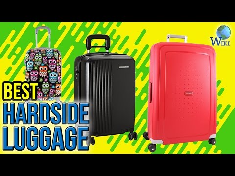 10 Best Hardside Luggage 2017