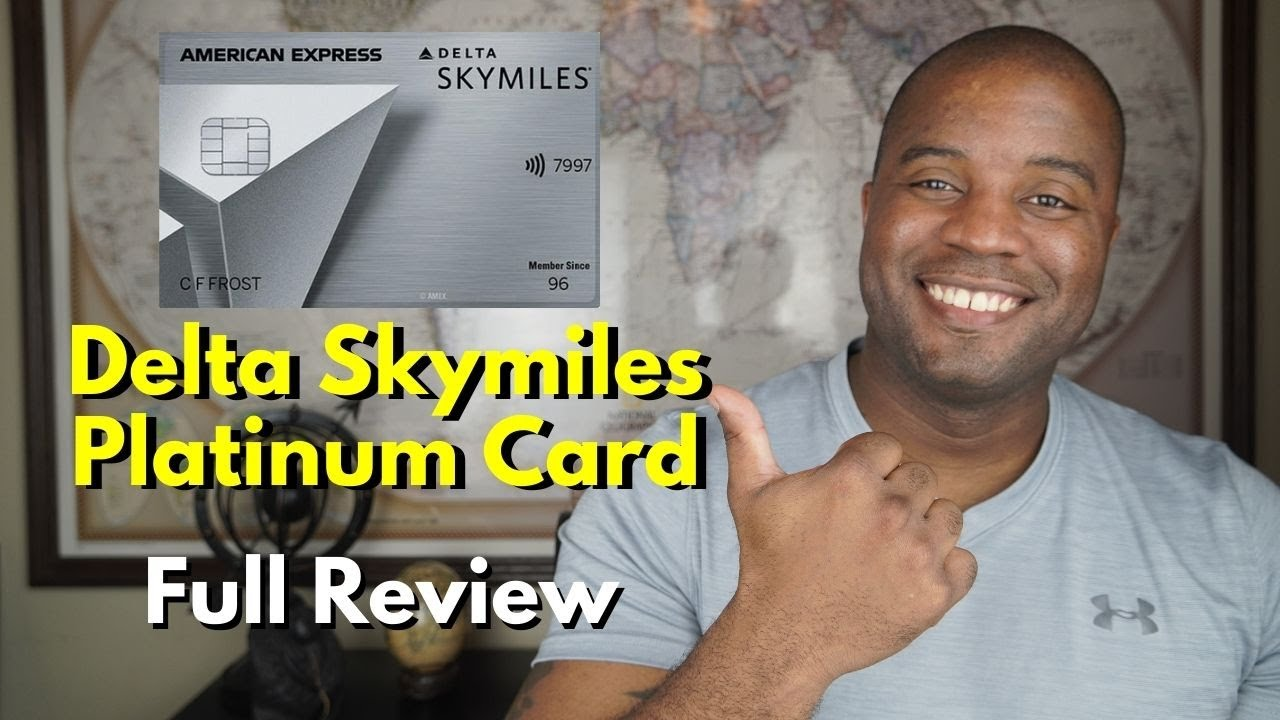 Delta Skymiles Platinum Credit Card  |  2021 Full Review