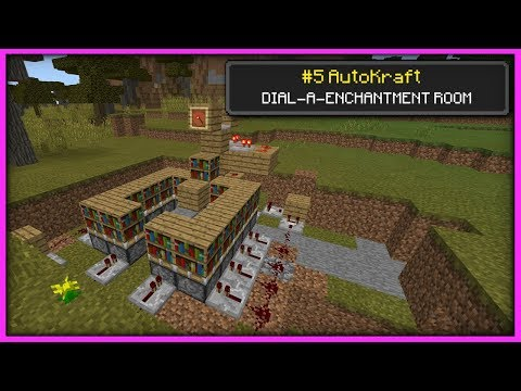 Minecraft - DIAL THAT ENCHANT [ AutoKraft Lets Play #5 ] Console / MCPE / Bedrock