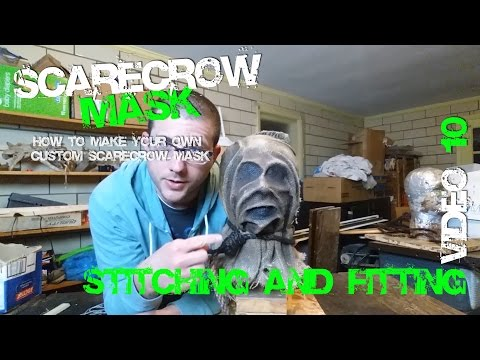 10 Stitching and Fitting Your Custom Coslay Scarecrow Mask