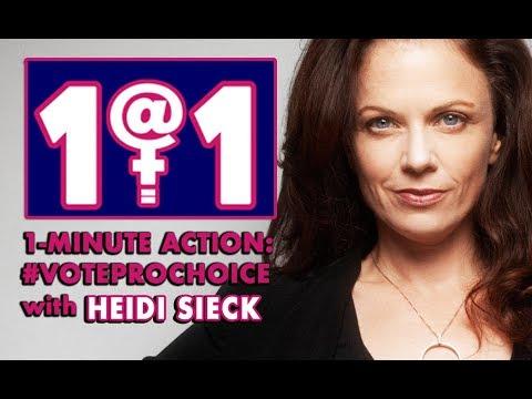 1@1 Action Heidi Sieck: #VOTEPROCHOICE