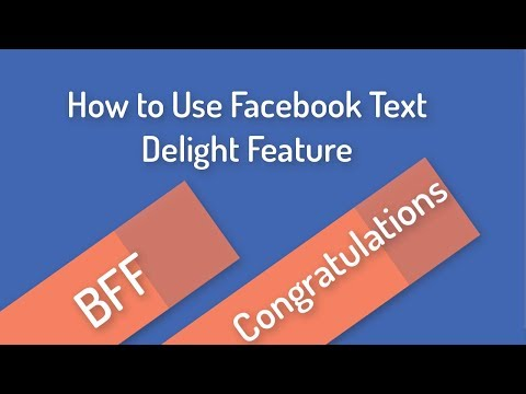 How to Use Facebook Text Delight Feature like BFF, Congratulations and best wishes