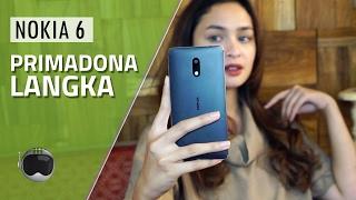 Nokia 6 Review: Primadona Langka