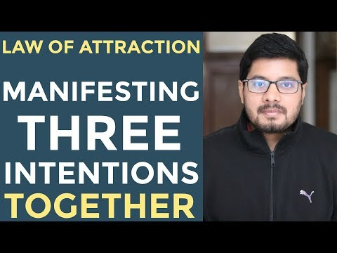 MANIFESTATION #74: Simultaneously Manifesting THREE INTENTIONS | Law of Attraction Success Story