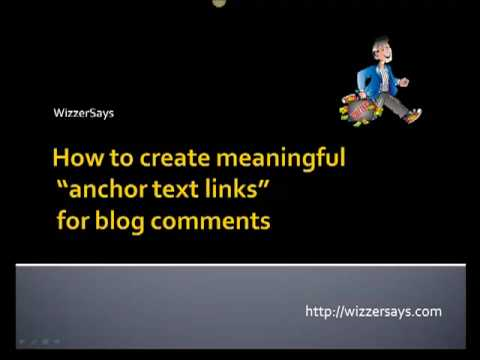 Blog Comments - How to create quality anchor text links