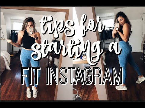 TIPS FOR STARTING A FIT INSTAGRAM