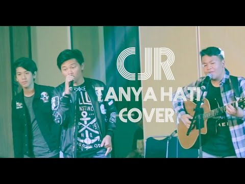 Tanya Hati cover by CJR
