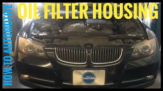 How To BMW Oil Filter Housing Gasket N55 N54 F30 335i