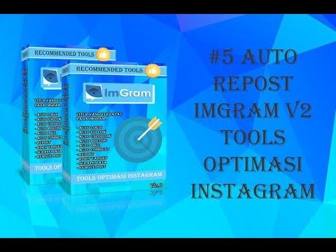 #5 imGram v2 Auto Repost tools optimasi instagram