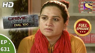 Crime Patrol Dial 100 - क्राइम पेट्रोल - Ep 631 - Full Episode - 16th October, 2017