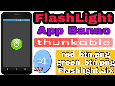 Make FlashLight App in Thunkable | How to make FlashLight App in Thunkable | Mr.Chauhan | Hindi |