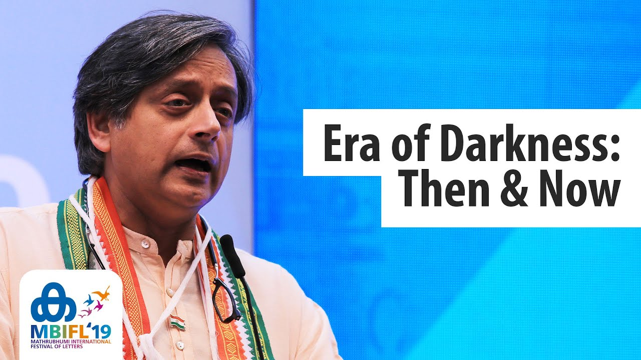 Shashi Tharoor - 'Era of Darkness - Then & Now' - MBIFL 2019