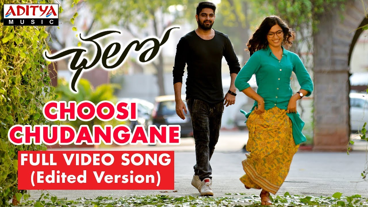 Choosi Chudangane Full Video Song ( Edited Version)  || Chalo Movie || Naga Shaurya, Rashmika