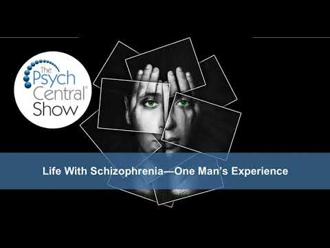 Life With Schizophrenia – One Man's Experience