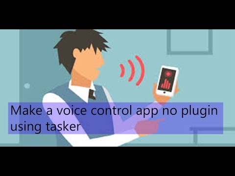 How to make a Voice Control app using Tasker no plugin Part-2 with Spanish captions