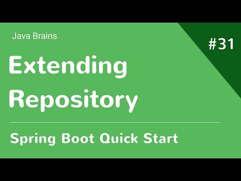 Spring Boot Quick Start 31 - Adding Entity Relationship and Extending Repository