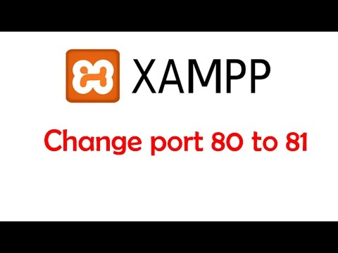 How to change port 80 to port 81 in Xampp