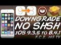 How To Downgrade UNTETHERED iOS 9.3.5 To iOS 8.4.1 NO SHSH BLOBS (32-Bit)