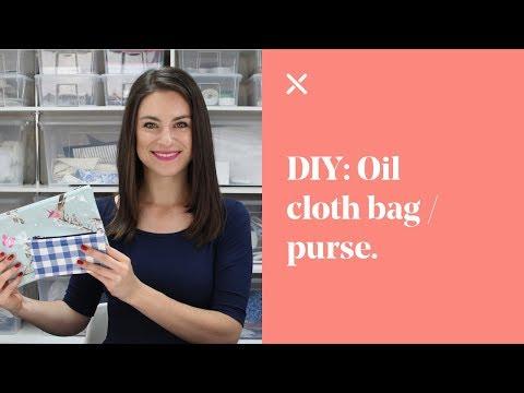 DIY: Oil Cloth Bag / Purse