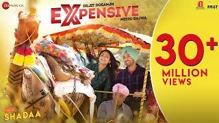 EXPENSIVE - SHADAA | Diljit Dosanjh | Neeru Bajwa | 21st June | New Punjabi Song 2019
