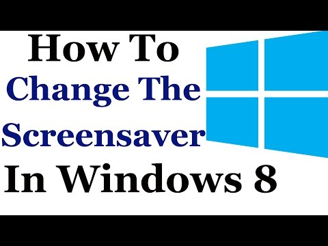 How To Change The Screensaver In Windows 8