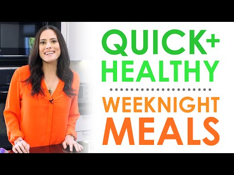 Quick and Healthy Weeknight Meals | Keri Glassman
