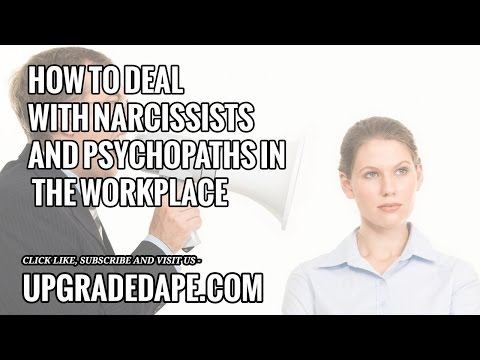 How to deal with narcissists and psychopaths in the workplace (from someone diagnosed with both) wit