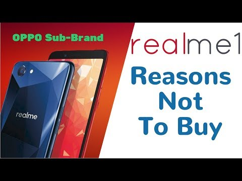 Reasons Not to BUY  Realme 1 (OPPO) - 🔥🔥 Cons of Realme 1