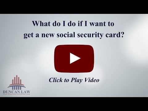 What Do I Do If I Want to Get A New Social Security Card?