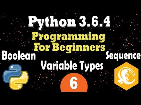 Python Variable Types: Boolean - Sequence: List - Tuples - Dictionaries | Programming Tutorial