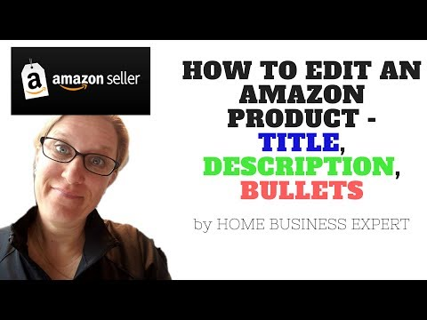 Drop Shipping 123 - How to edit an Amazon product -Title, Description, Bullets, and more😎