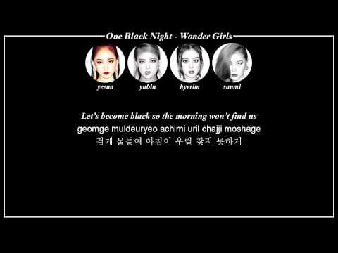 Wonder Girls (원더걸스) - One Black Night [ENG/HAN/ROM]