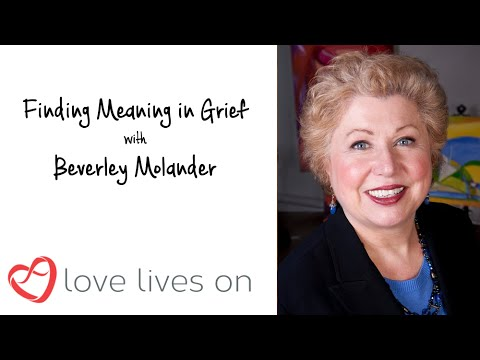 Finding Meaning in Grief