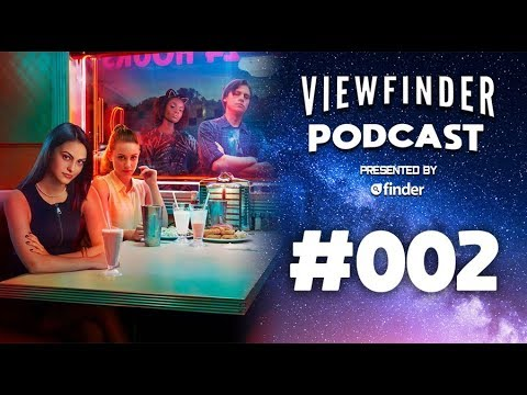 Adaptations: Talking Riverdale, Santa Clarita Diet S2, and our top adaptations | View Finder 002