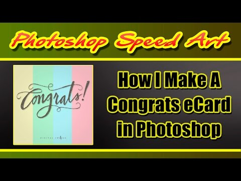 How I Make a Congrats eCard in Photoshop | Digital Swagg