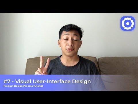 #7 - Visual UI Design - Product Design Process Tutorial
