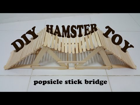how to make hamster toy : popsicle stick bridge