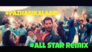 Pazhagikalaam - Aambala Song ( All Star Remix )