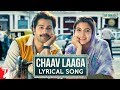Lyrical: Chaav Laaga | Sui Dhaaga - Made In India | Anushka | Varun | Anu Malik | Varun Grover