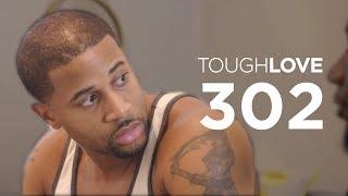 Tough Love   Season 3, Episode 2