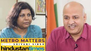 METRO MATTERS | 'Basic services for Delhi, not poll sops': Manish Sisodia
