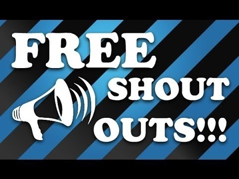 Free Shoutout! To anyone!