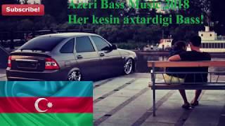 Azeri Bass Music 2018 Hami Bu Mahnini Axtarir!!!