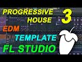 FL Studio - EDM Progressive House Template 3 [FULL FLP]